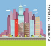 vector city skyline flat modern ... | Shutterstock .eps vector #467151512