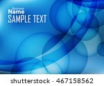 blue abstract background for... | Shutterstock .eps vector #467158562