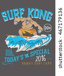 gorilla surfer  vector print...   Shutterstock .eps vector #467179136