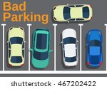 bad parking. blocking cars.... | Shutterstock .eps vector #467202422