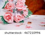 a bridal bouquet on the table.... | Shutterstock . vector #467210996