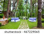 place for wedding ceremony   Shutterstock . vector #467229065