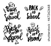back to school lettering hand... | Shutterstock . vector #467262668