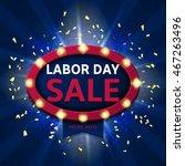 retro symbol for labor day sale....   Shutterstock .eps vector #467263496