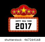new year marquee 2017.... | Shutterstock . vector #467264168