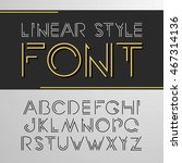 linear font   simple and... | Shutterstock . vector #467314136