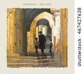 Jerusalem Old City Street. Oil...
