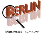 exploring city red letters in 3D part of word enlarged by magnifying glass Berlin city trip holiday tourism icon button travel traveling visit - stock photo