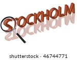exploring city red letters in 3D part of word enlarged by magnifying glass Stockholm Sweden city trip holiday tourism icon button travel traveling visit - stock photo