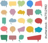 bubble speech set. various... | Shutterstock . vector #467512982