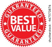 best value guaranteed red sign  ... | Shutterstock .eps vector #467573876