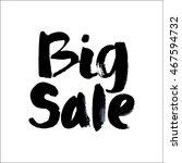 big sale. modern brush...   Shutterstock .eps vector #467594732