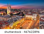 zagreb croatia at sunset.... | Shutterstock . vector #467622896