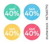 40  off. sale and discount...   Shutterstock .eps vector #467660792