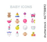 baby icons set. baby toys ... | Shutterstock .eps vector #467758892