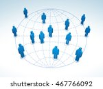 global connection. concept... | Shutterstock . vector #467766092