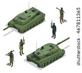 tank and soldiers. flat 3d... | Shutterstock .eps vector #467811365