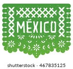 mexico party paper cut flag... | Shutterstock .eps vector #467835125