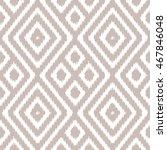 ikat pattern seamless... | Shutterstock .eps vector #467846048