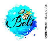 welcome to bali concept in... | Shutterstock .eps vector #467877218