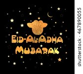 stylish text eid al adha... | Shutterstock .eps vector #467890055