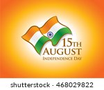 15th august  indian... | Shutterstock .eps vector #468029822