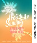 beach party background. vector... | Shutterstock .eps vector #468034712