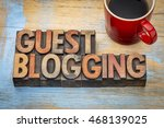 guest blogging   internet... | Shutterstock . vector #468139025