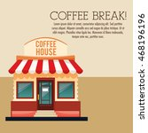 coffee break shop store house... | Shutterstock .eps vector #468196196