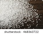 sugar on wooden table background | Shutterstock . vector #468363722
