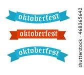 oktoberfest banners in bavarian ... | Shutterstock .eps vector #468365642