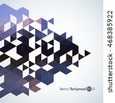 awesome geometric background... | Shutterstock .eps vector #468385922