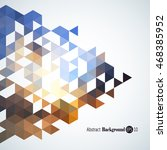 awesome geometric background... | Shutterstock .eps vector #468385952
