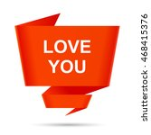 speech bubble love you design... | Shutterstock .eps vector #468415376