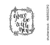 grace be with you vignette.... | Shutterstock .eps vector #468502292