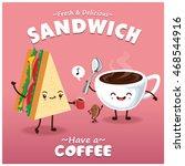 vintage sandwich   coffee... | Shutterstock .eps vector #468544916