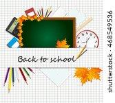 back to school theme. school... | Shutterstock .eps vector #468549536