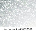 defocused unique abstract gray... | Shutterstock . vector #468658502