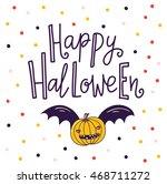 halloween lettering greeting... | Shutterstock .eps vector #468711272