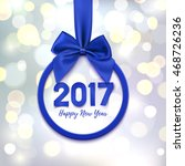happy new year 2017 round... | Shutterstock .eps vector #468726236