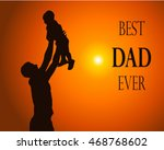 dad and son silhouette vector.... | Shutterstock .eps vector #468768602