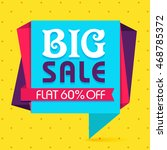 big sale with flat 60  off ...   Shutterstock .eps vector #468785372