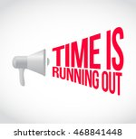 time is running out loudspeaker text message illustration design
