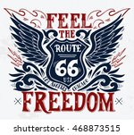 feel the freedom. route 66....   Shutterstock .eps vector #468873515