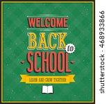 back to school design. vector... | Shutterstock .eps vector #468933866