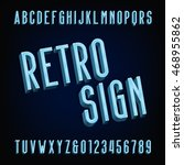 neon retro sign alphabet font.... | Shutterstock .eps vector #468955862