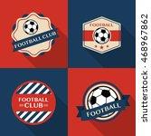 set of soccer football badges... | Shutterstock .eps vector #468967862