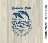 florida  sunshine state ... | Shutterstock .eps vector #468971882