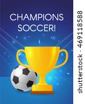 gold cup with a football ball.... | Shutterstock .eps vector #469118588