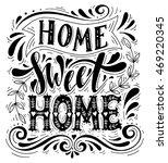 home sweet nome.inspirational... | Shutterstock .eps vector #469220345